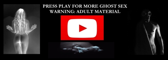 GHOST SEX PLAY NEW