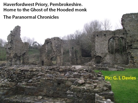 Priory Ruin, Haverfordwest. Home to a ghostly monk?