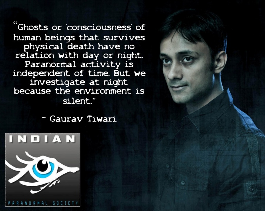 Gaurav Tiwari Indian Paranormal Society