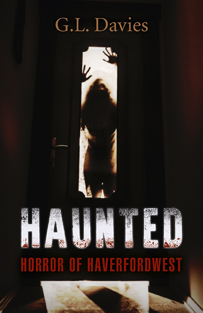 Haunted: horror Haverfordwest