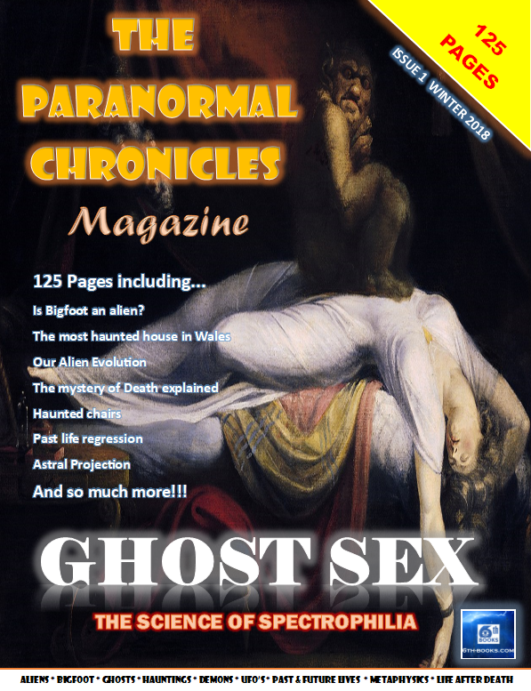 The Paranormal Chronicles Magazine Issue 1 - FREE FOR ALL