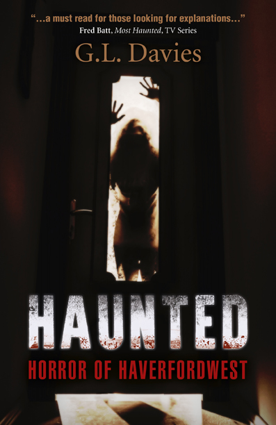 Haunted: Horror of Haverfordwest by G.L Davies