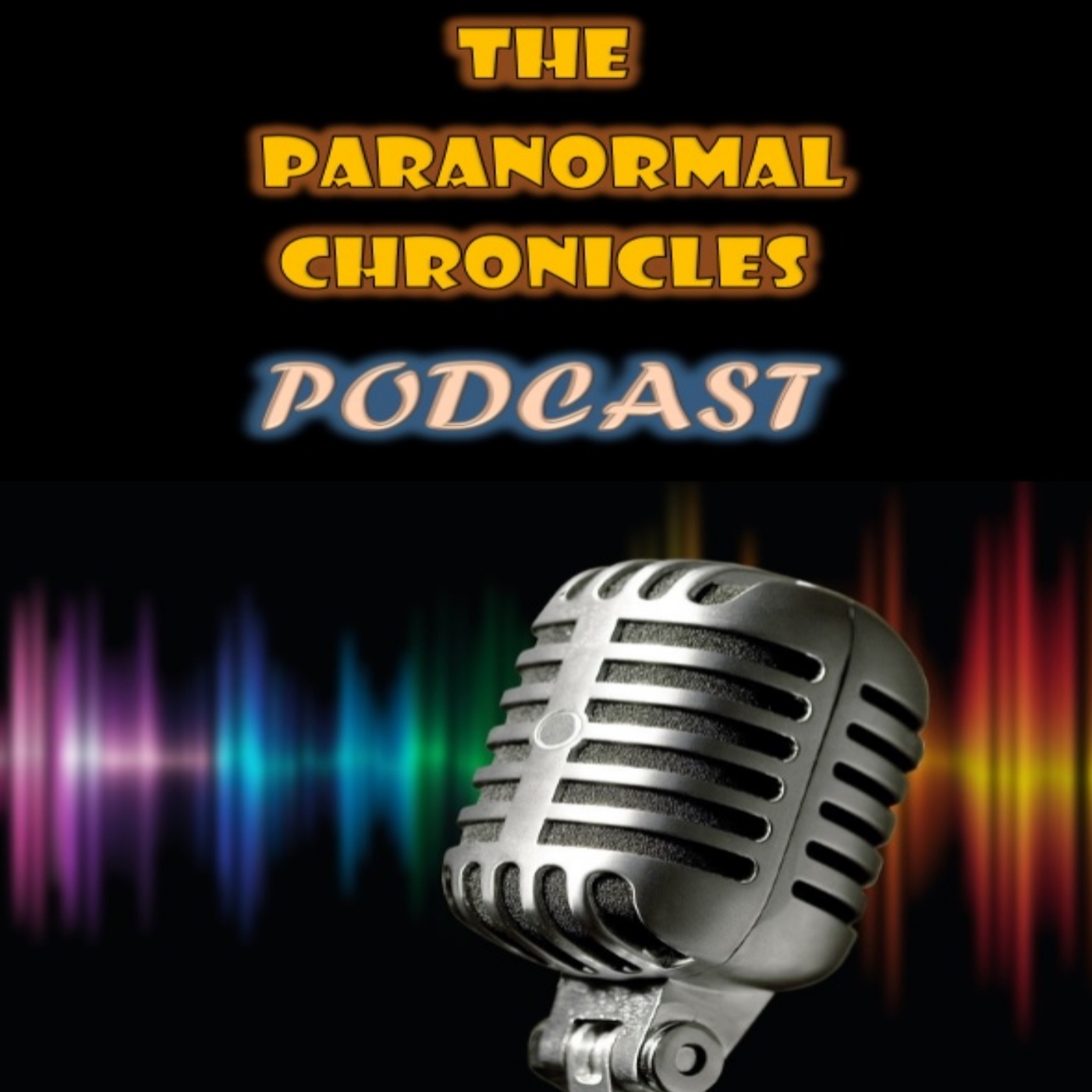 The paranormal chronciles podcast