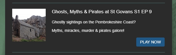 Pembrokeshire ghost stories Pembroke on the paranormal chronicles podcast