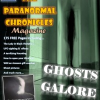GHOSTS GALORE! ISSUE 3 OF THE PARANORMAL CHRONICLES MAGAZINE IS HERE!!!
